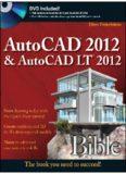 AutoCAD 2012 and AutoCAD LT 2012 Bible