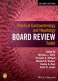 Practical Gastroenterology and Hepatology Board Review Toolkit (2nd Ed.) – Wiley Blackwell