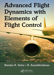 Advanced Flight Dynamics with Elements of Flight Control