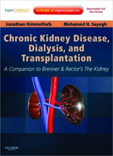 Chronic Kidney Disease, Dialysis, and Transplantation: A Companion to Brenner and Rector's The Kidney - Expert Consult: Online and Print (Pereira, ... Disease, Dialysis, and Transplantation), Third Edition