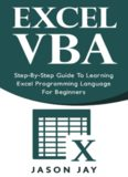 EXCEL VBA Step-by-Step Guide  To Learning Excel Programming Language For Beginners