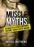 Muscle Myths 50 Health & Fitness Mistakes You Don't Know You're Making