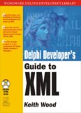 Delphi - Delphi Developer's Guide to XML.pdf