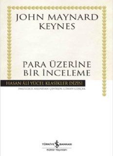 Para Üzerine Bir İnceleme - John Maynard Keynes