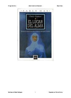 El lugar del alma www.librosmaravillosos.com Gary Zukav Gentileza de Rafael Rodríguez 1 ...