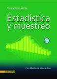 Estadística y Muestreo de Ciro Martínez B.