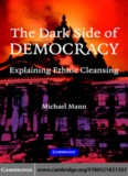 The Dark Side of Democracy : Explaining Ethnic Cleansing