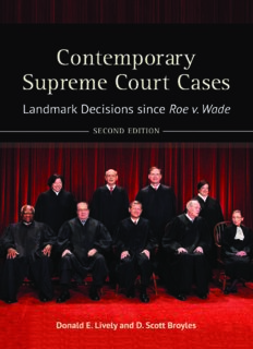 Contemporary Supreme Court Cases Landmark Decisions Since Roe v. Wade