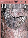 Eyewitness: Butterfly & Moth (Eyewitness Books)