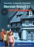 Oberstufe Deutsch C1 : Test- und Übungsbuch mit CD
