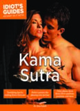 Idiot's Guides  Kama Sutra