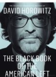 Collected Conservative Writings of David Horowitz- The Black Book of the American Left: Volume 1, 2