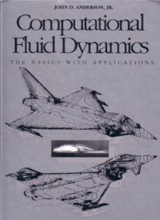 Computational Fluid Dynamics - The Basics with Applications; McGraw-Hill Series in Aeronautical and Aerospace Engineering – McGraw-Hill