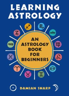 Learning Astrology: An Astrology Book for Beginners