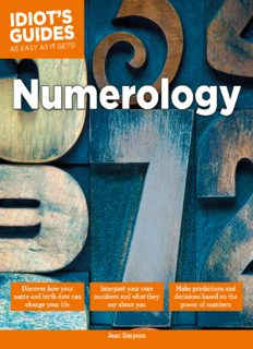 Numerology: Make Predictions and Decisions Based on the Power of Numbers (Idiot's Guides)