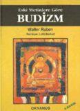Eski Metinlere Göre Budizm - Walter Ruben