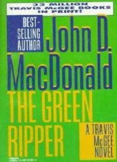 John D MacDonald - Travis Mcgee 18 - The Green Ripper