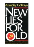 New Lies For Old - The Communist Strategy of Deception and Disinformation