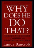 Bancroft, L. (2002). Why does he do that?: Inside the
