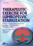 Therapeutic Exercise for Lumbopelvic Stabilization: A Motor Control Approach for the Treatment and Prevention of Low Back Pain