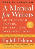Manual for Writers of Research Papers, Theses, and Chicago Guides to Writing, Editing, and Dissertations, 8th Edition