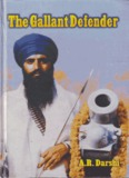 The Gallant Defender - Sant Jarnail Singh Bhindranwale