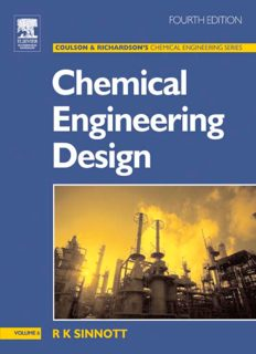 Chemical Engineering Design, Fourth Edition: Chemical Engineering Volume 6