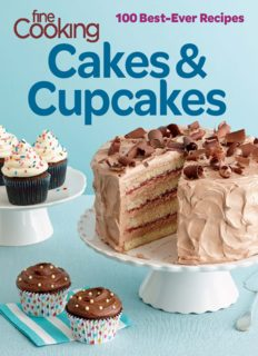 Fine cooking cakes and cupcakes : 100 best ever recipes