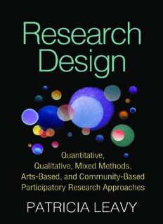 Research Design: Quantitative, Qualitative, Mixed Methods, Arts-Based, and Community-Based Participatory Research Approaches