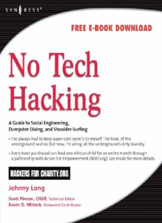 No Tech Hacking: A Guide to Social Engineering, Dumpster Diving, and Shoulder Surfing
