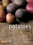 60 Ways Potatoes. Great Recipe Ideas with a Classic Ingredient