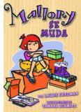 Mallory Se Muda   Mallory on the Move (Mallory En Espanol Mallory in Spanish) (Spanish Edition)