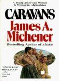 Caravans A Novel of Afghanistan