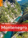 The Rough Guide to Montenegro 1 (Rough Guide Travel Guides)