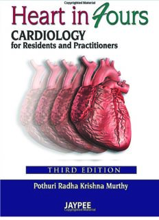 Heart in Fours – Cardiology for Residents and Practitioners (3rd Ed.) – Jaypee Brothers Medical