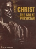 Christ—The Great Physician