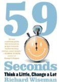 59 Seconds: Think a Little, Change a Lot (Borzoi Books)