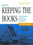 Keeping the Books: Basic Recordkeeping and Accounting for the Successful Small Business, Seventh