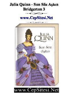 Julia Quinn - Son Söz Aşkın Bridgerton 3 www.CepSitesi.Net