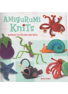 Amigurumi Knits  Patterns for 20 Cute Mini Knits