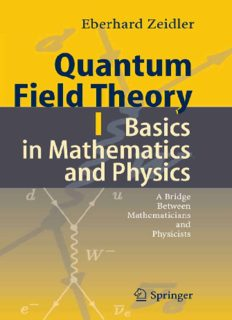 Quantum Field Theory. 1, Basics in Mathematics and Physics