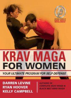 Darren Levine's, Ryan Hoover's and Kelly Campbell's 'Krav Maga for Women (Your Ultimate Program for Self-Defense)'