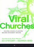 Viral Churches: Helping Church Planters Become Movement Makers (Jossey-Bass Leadership Network Series)
