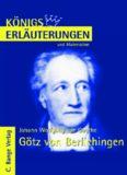 Erläuterungen zu Johann Wolfgang von Goethe: Götz von Berlichingen, 5. Auflage (Königs