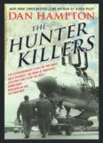 The Hunter Killers: The Extraordinary Story of the First Wild Weasels
