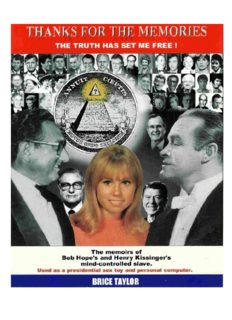 Thanks For The Memories ... The Truth Has Set Me Free!  The Memoirs of Bob Hope's and Henry Kissinger's Mind-Controlled Slave