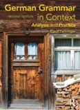 German Grammar in Context, Second Edition (Languages in Context) (German Edition)