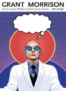 Grant Morrison: Combining the Worlds of Contemporary Comics (Great Comics Artists)