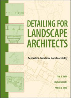 Detailing for Landscape Architects  Aesthetics, Function, Constructibility