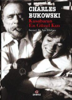 Kasabanın En Güzel Kızı - Charles Bukowski